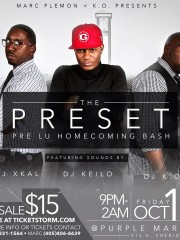 THE PRESET PRE LU HOMECOMING BASH